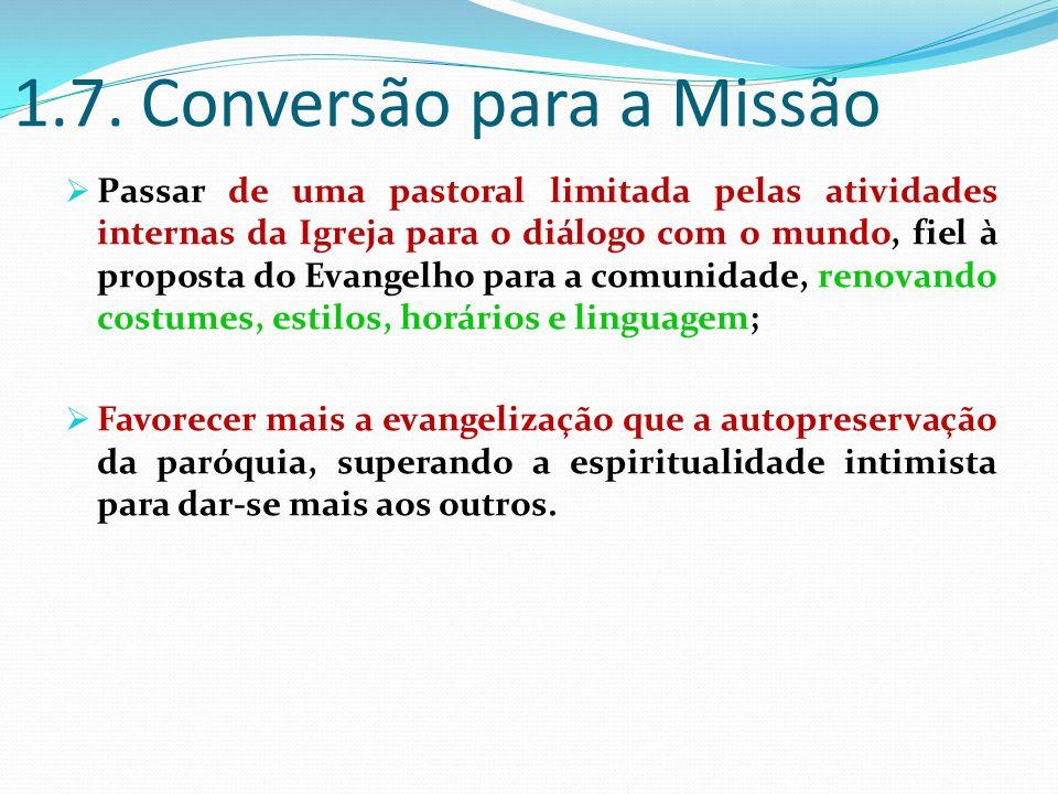 1.7. Conversão para a Missão