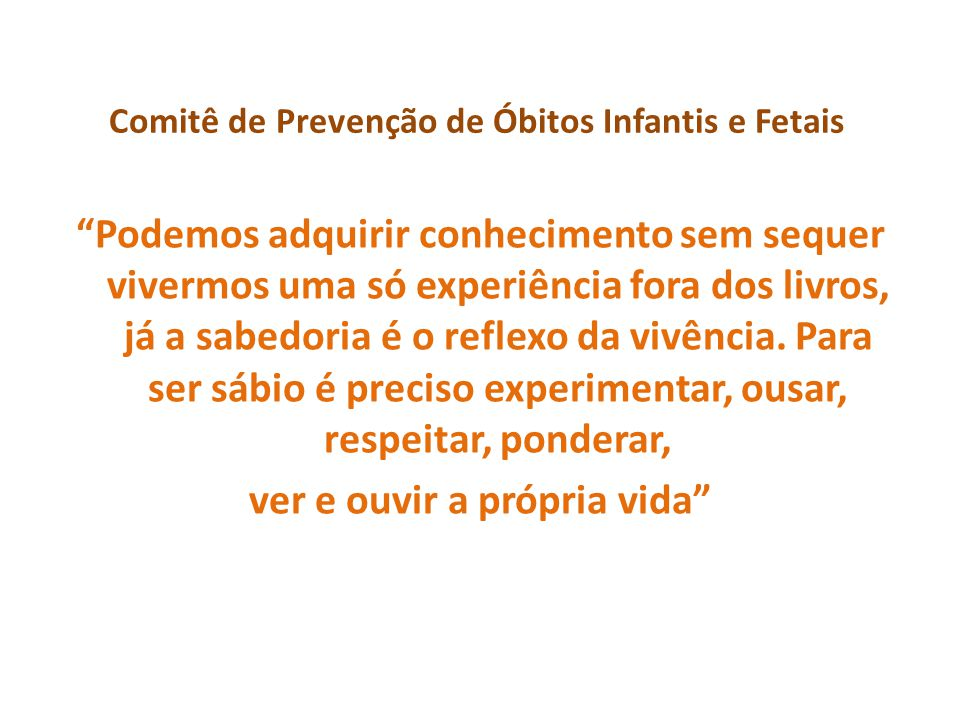 Comitê de Prevenção de Óbitos Infantis e Fetais