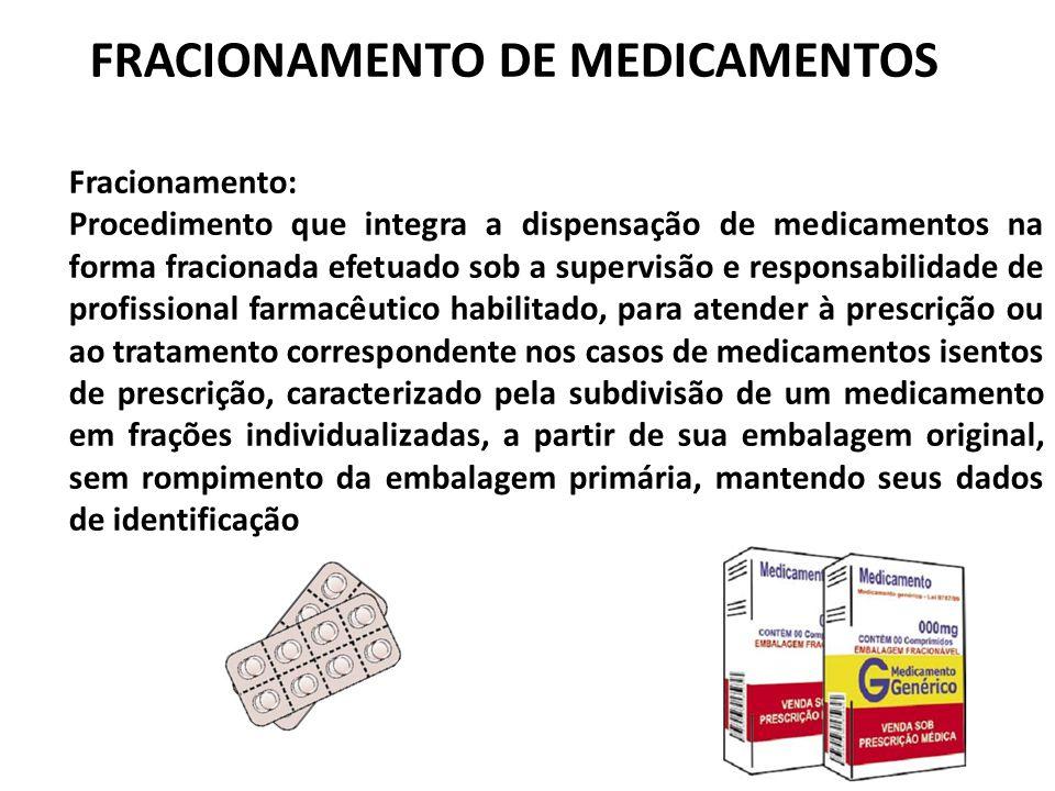 FRACIONAMENTO DE MEDICAMENTOS