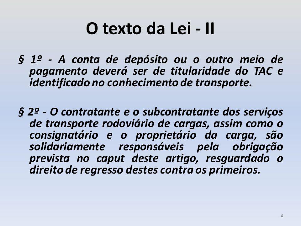 O texto da Lei - II