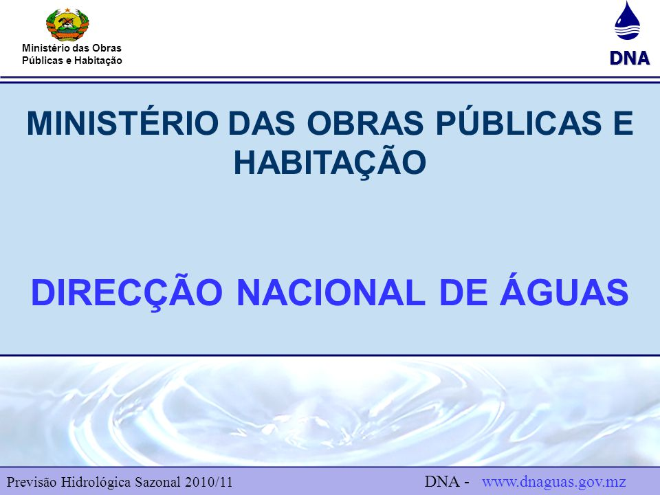 MINISTÉRIO DAS OBRAS PÚBLICAS E HABITAÇÃO DIRECÇÃO NACIONAL DE ÁGUAS