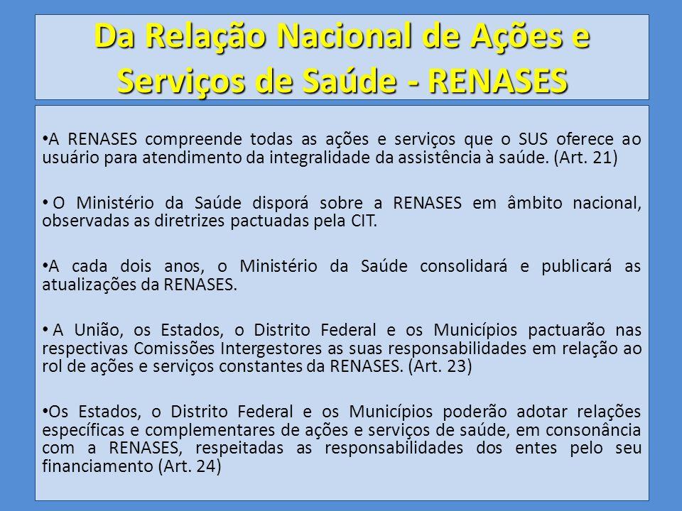 Da Relação Nacional de Ações e Serviços de Saúde - RENASES