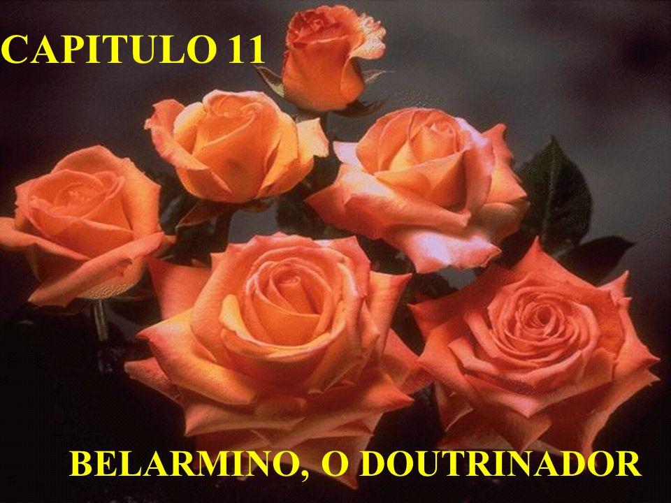 BELARMINO, O DOUTRINADOR