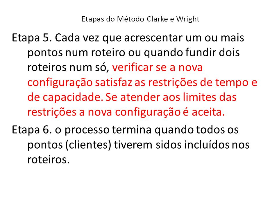 Etapas do Método Clarke e Wright