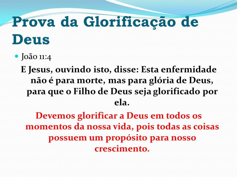 Prova da Glorificação de Deus
