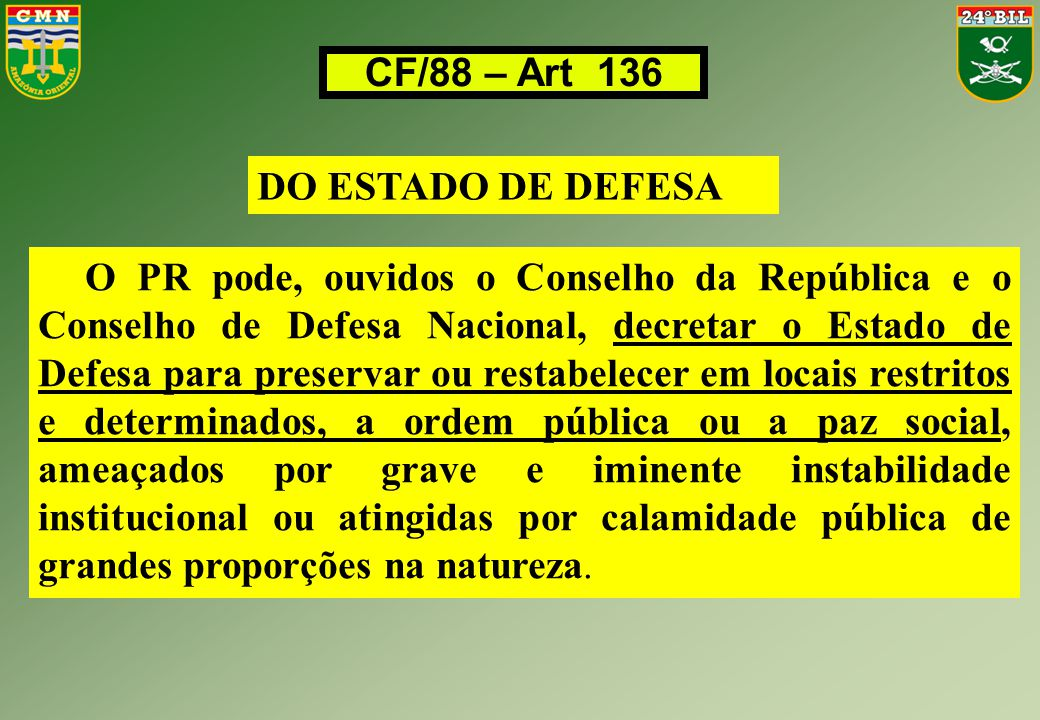 CF/88 – Art 136 DO ESTADO DE DEFESA.