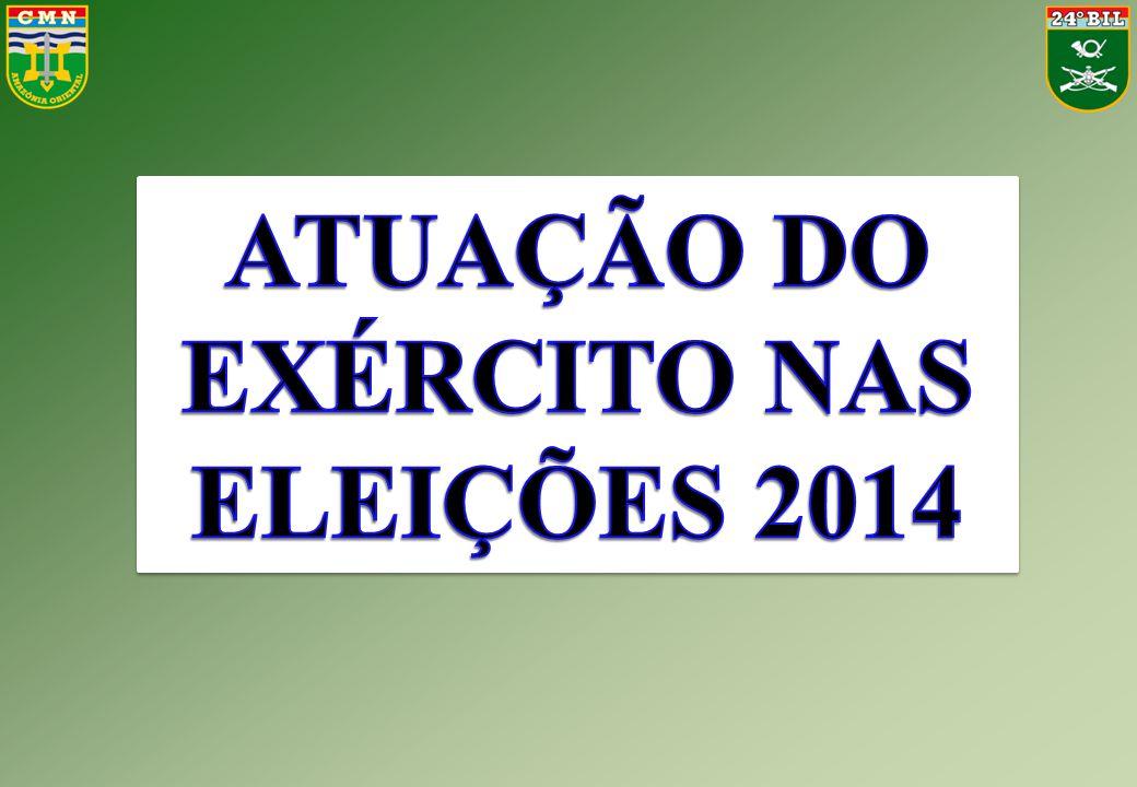 ATUAÇÃO DO EXÉRCITO NAS ELEIÇÕES 2014
