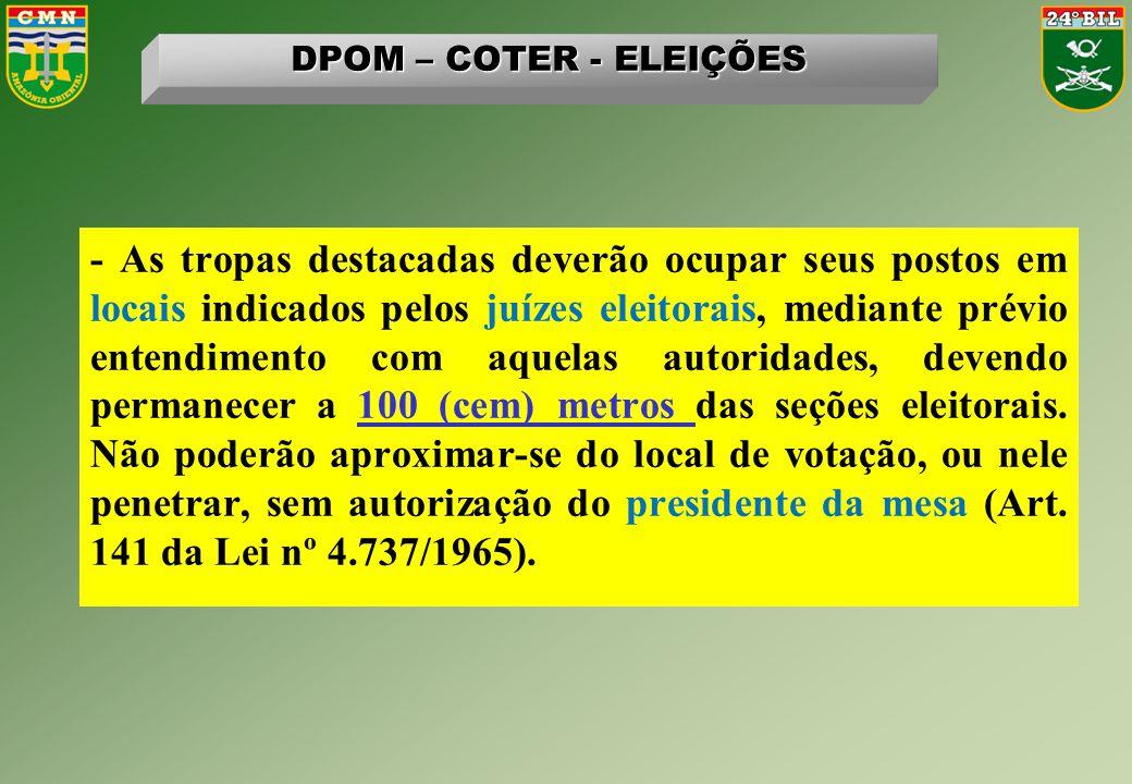 DPOM – COTER - ELEIÇÕES