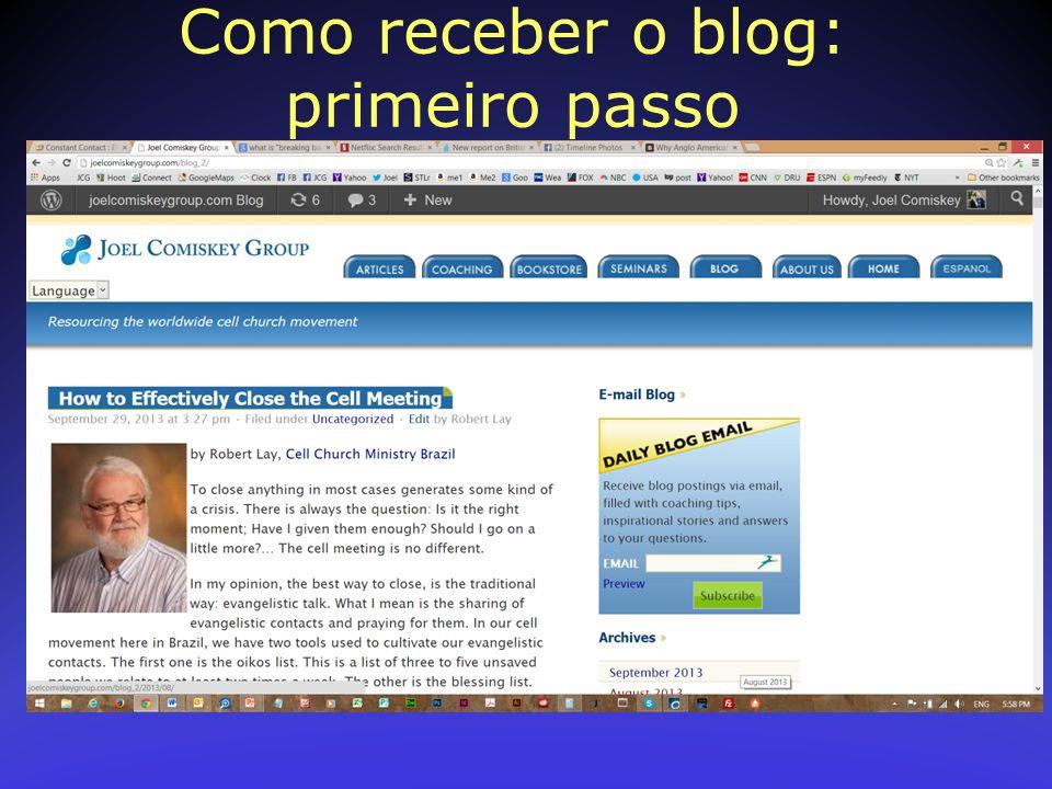 Como receber o blog: primeiro passo