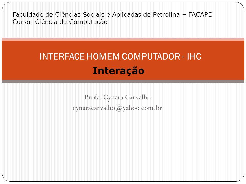 INTERFACE HOMEM COMPUTADOR - IHC