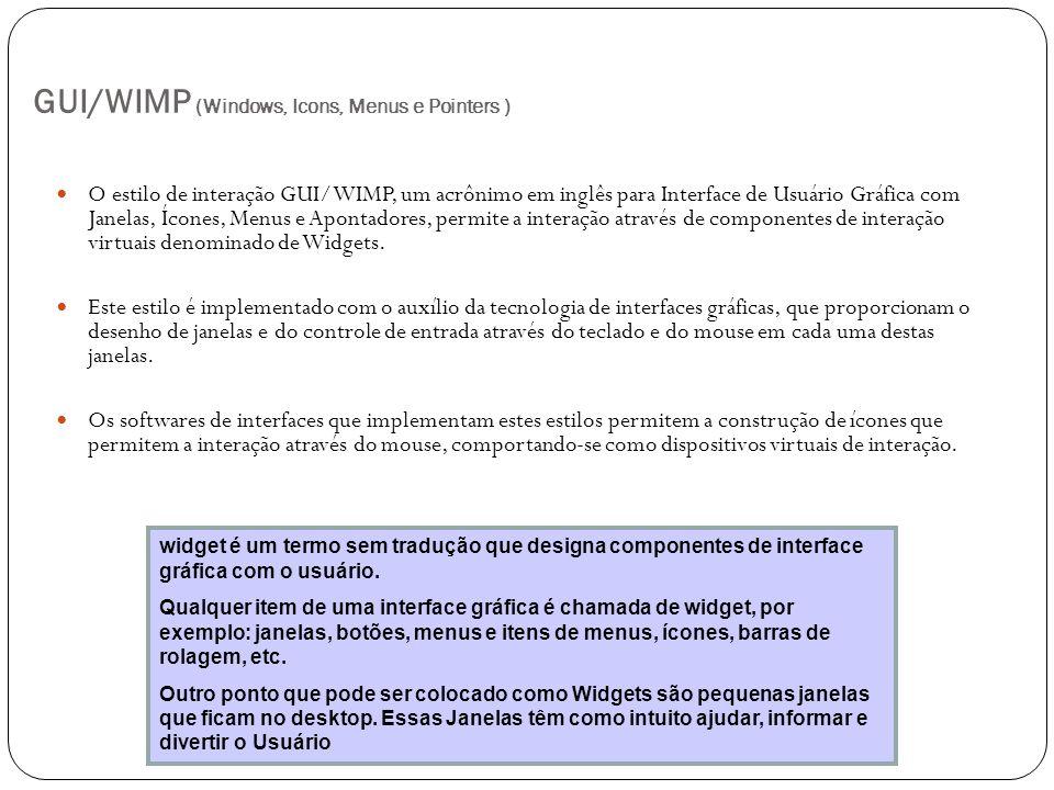 GUI/WIMP (Windows, Icons, Menus e Pointers )