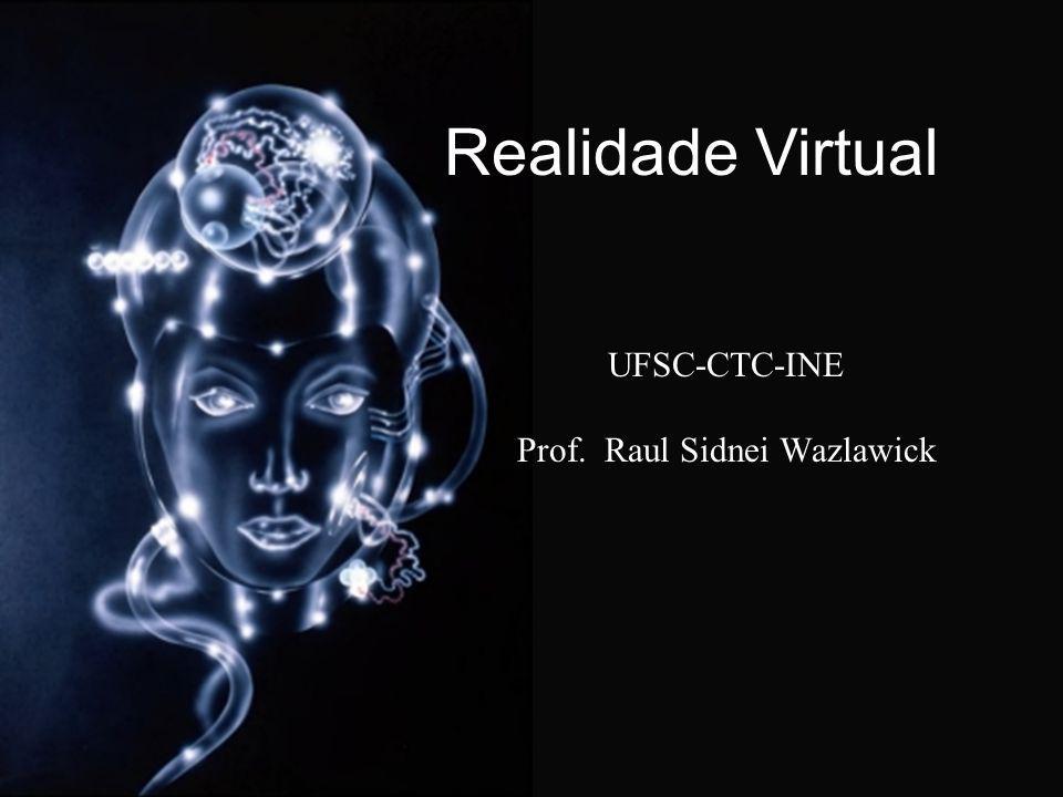 UFSC-CTC-INE Prof. Raul Sidnei Wazlawick