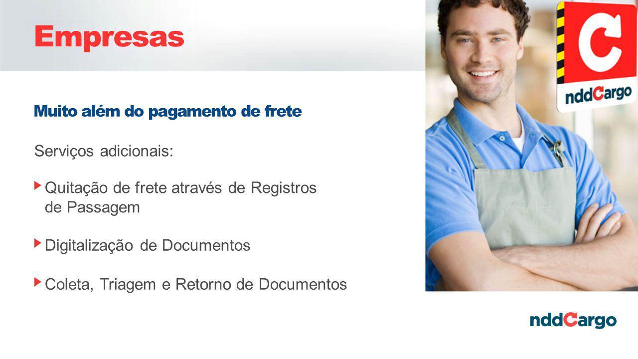 Empresas Muito além do pagamento de frete Serviços adicionais: