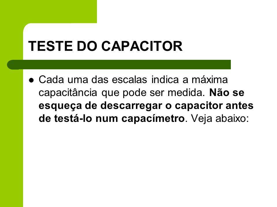 TESTE DO CAPACITOR