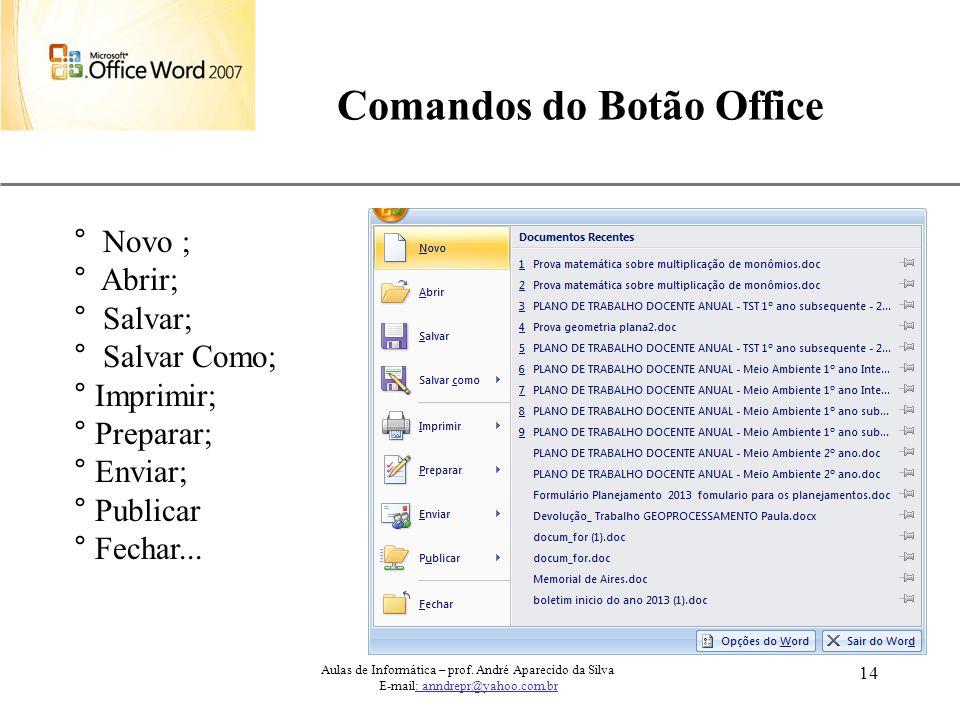 Comandos do Botão Office