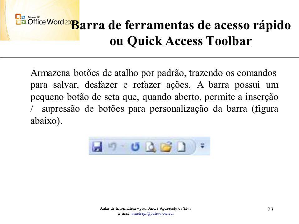 Barra de ferramentas de acesso rápido ou Quick Access Toolbar