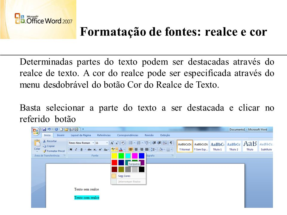 Formatação de fontes: realce e cor