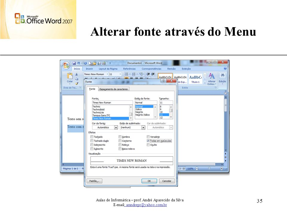 Alterar fonte através do Menu