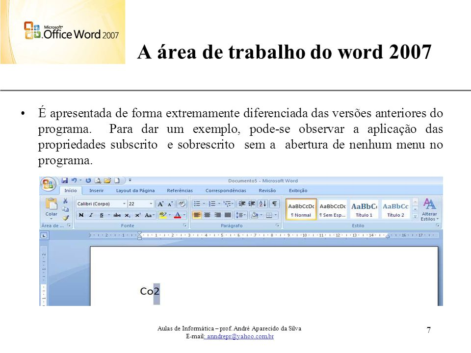 A área de trabalho do word 2007