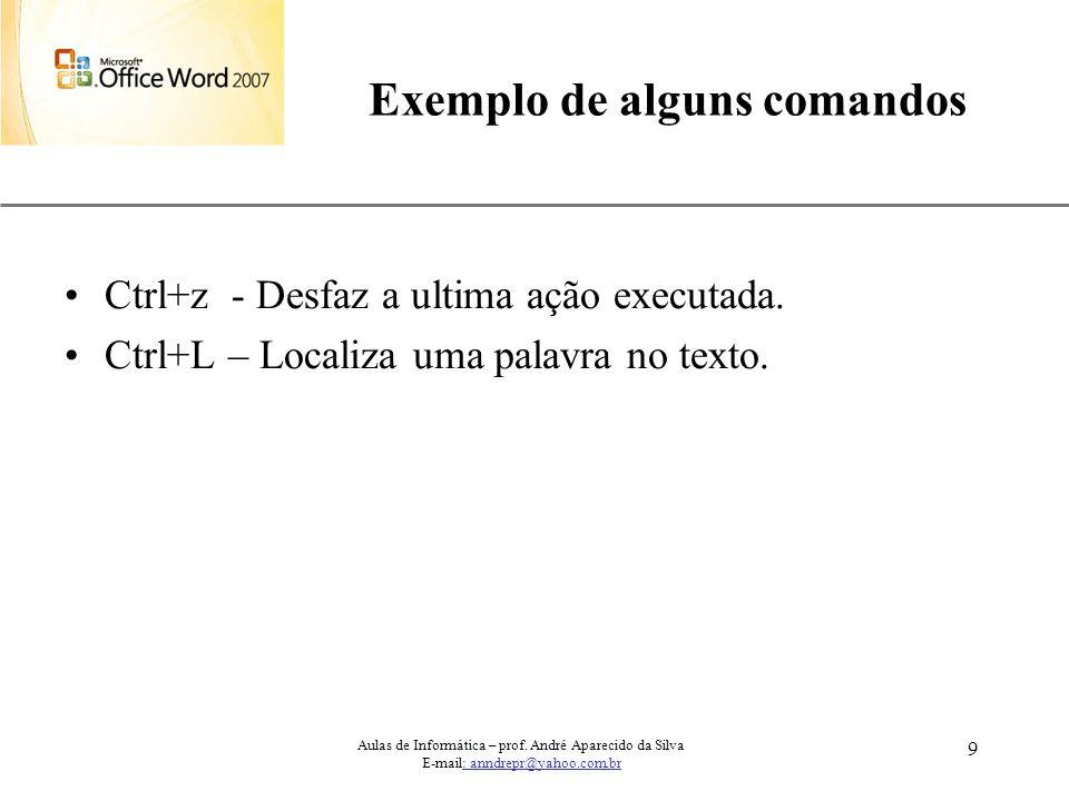 Exemplo de alguns comandos