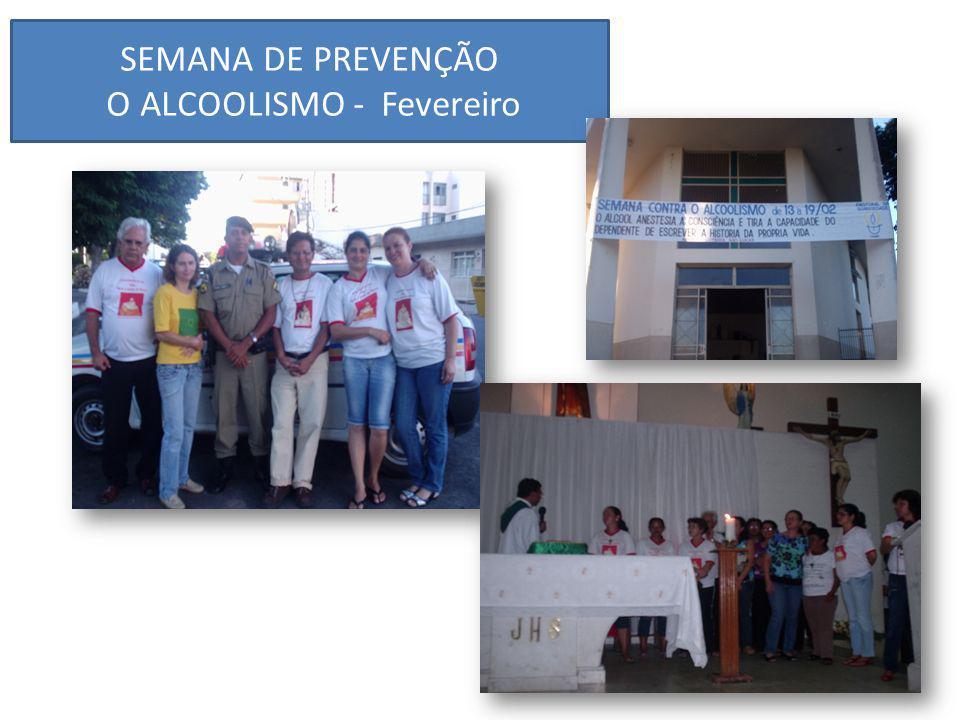 SEMANA DE PREVENÇÃO O ALCOOLISMO - Fevereiro