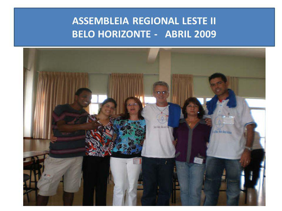 ASSEMBLEIA REGIONAL LESTE II BELO HORIZONTE - ABRIL 2009