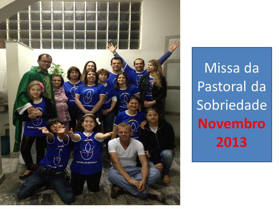 Missa da Pastoral da Sobriedade Novembro 2013