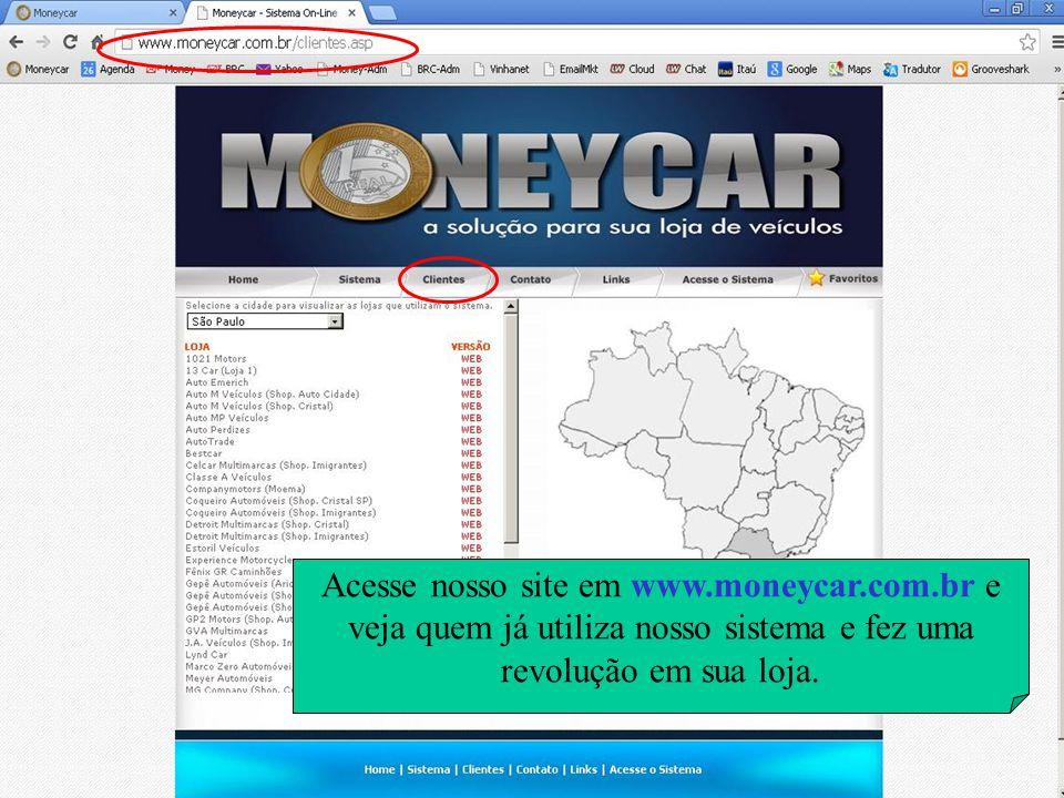 Acesse nosso site em www. moneycar. com