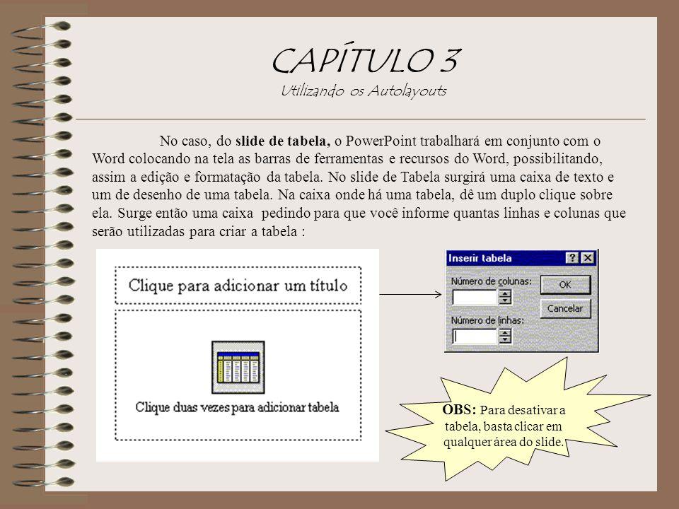 CAPÍTULO 3 Utilizando os Autolayouts