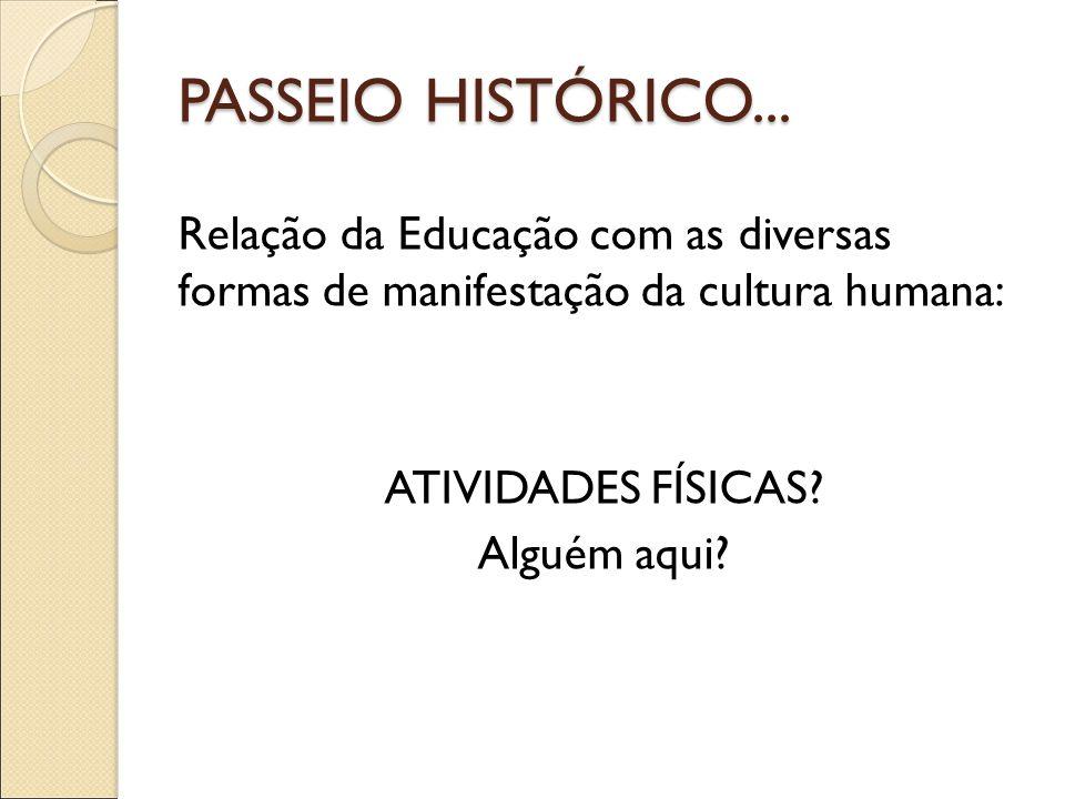 PASSEIO HISTÓRICO...