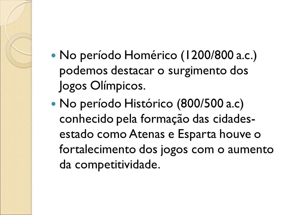 No período Homérico (1200/800 a. c