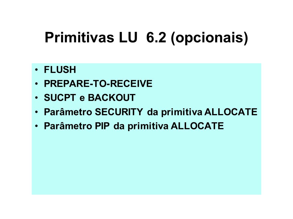 Primitivas LU 6.2 (opcionais)