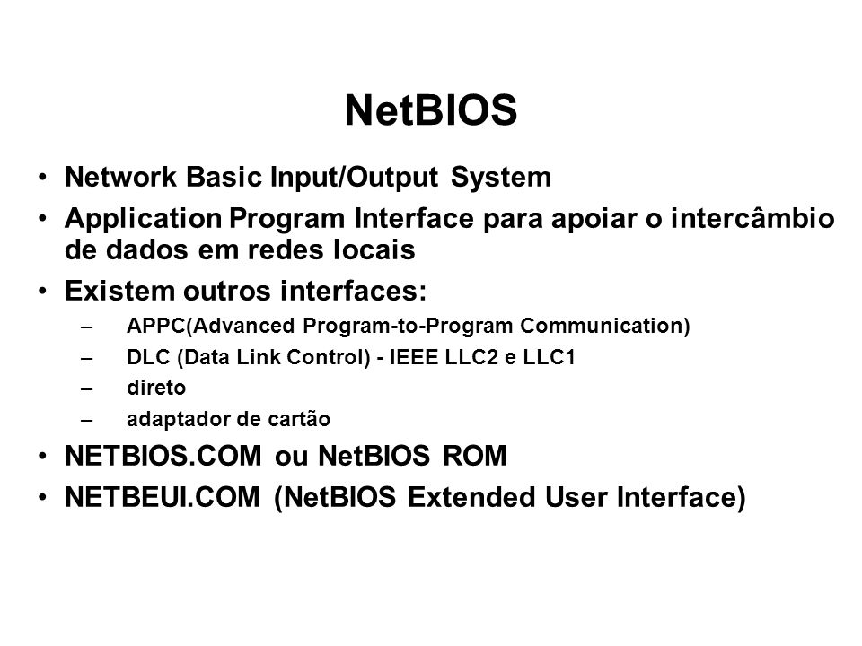 NetBIOS Network Basic Input/Output System