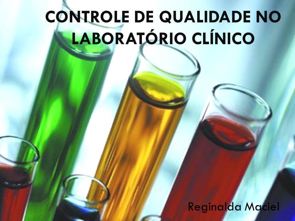 CONTROLE DE QUALIDADE NO LABORATÓRIO CLÍNICO