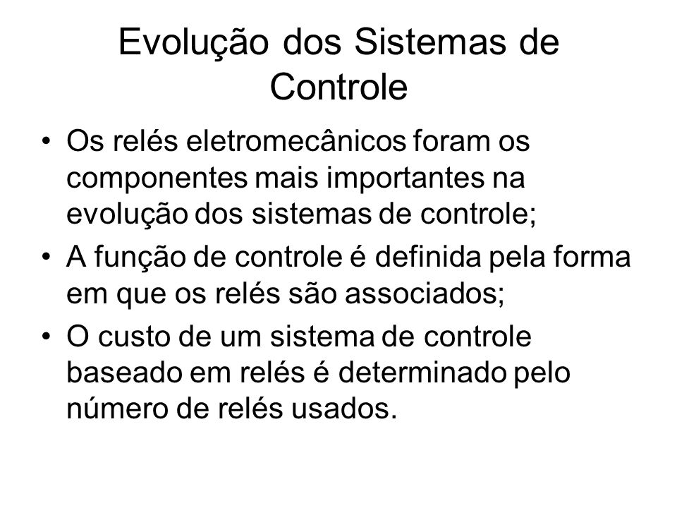 Evolução dos Sistemas de Controle