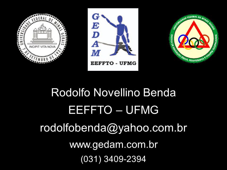 Rodolfo Novellino Benda EEFFTO – UFMG rodolfobenda@yahoo. com. br www
