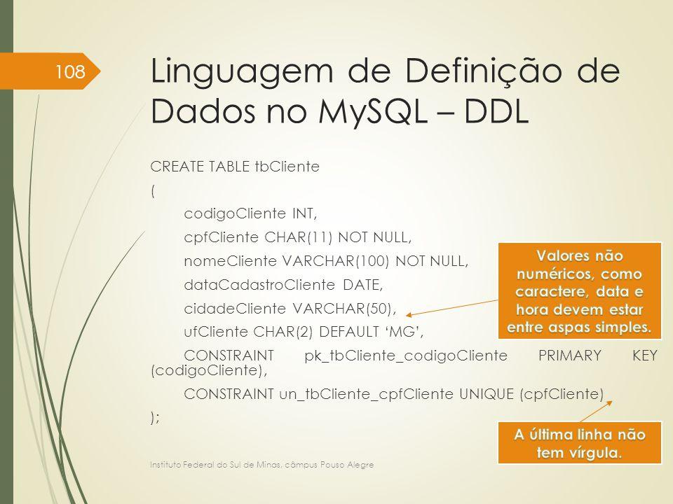 Linguagem de Definição de Dados no MySQL – DDL