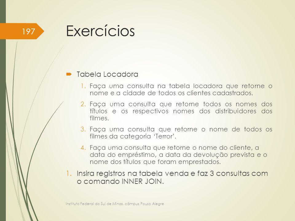 Exercícios Tabela Locadora