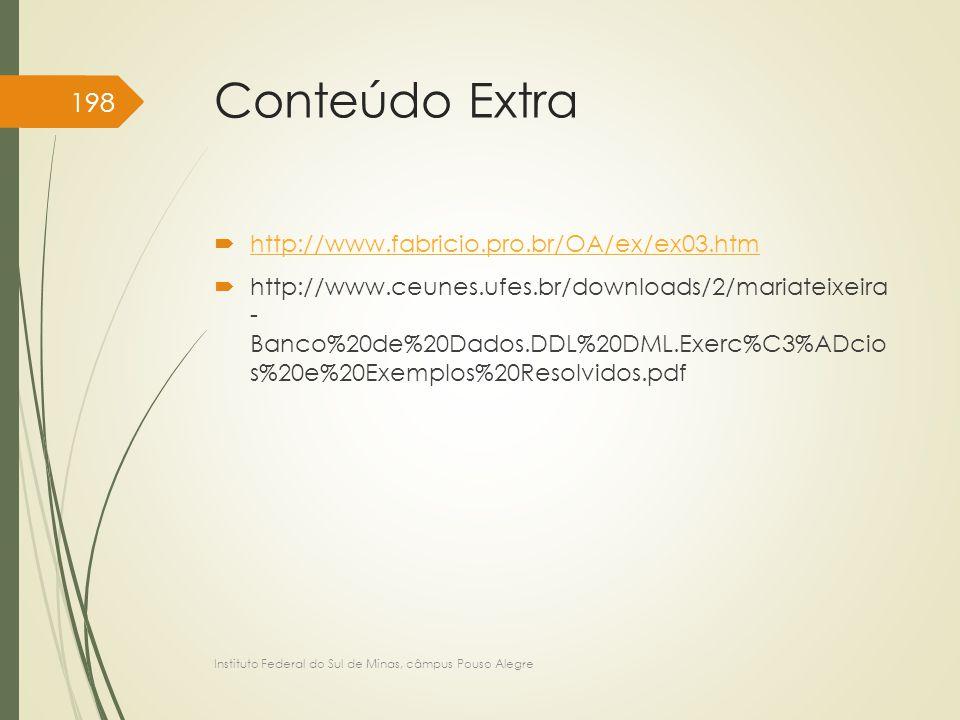 Conteúdo Extra http://www.fabricio.pro.br/OA/ex/ex03.htm