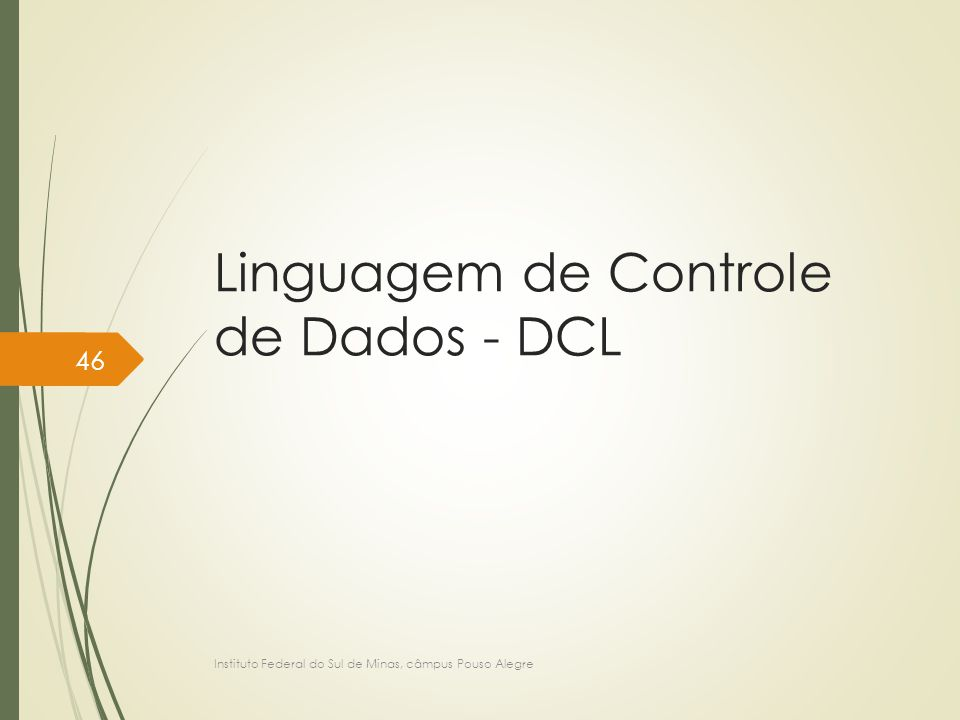 Linguagem de Controle de Dados - DCL