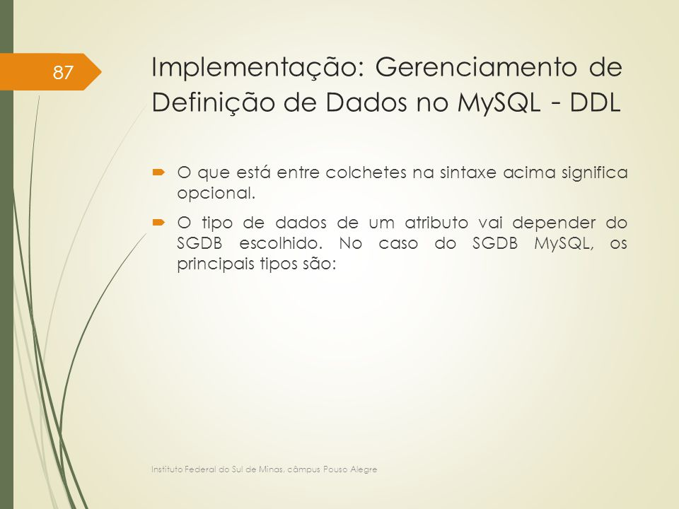 Implementação: Gerenciamento de Definição de Dados no MySQL - DDL