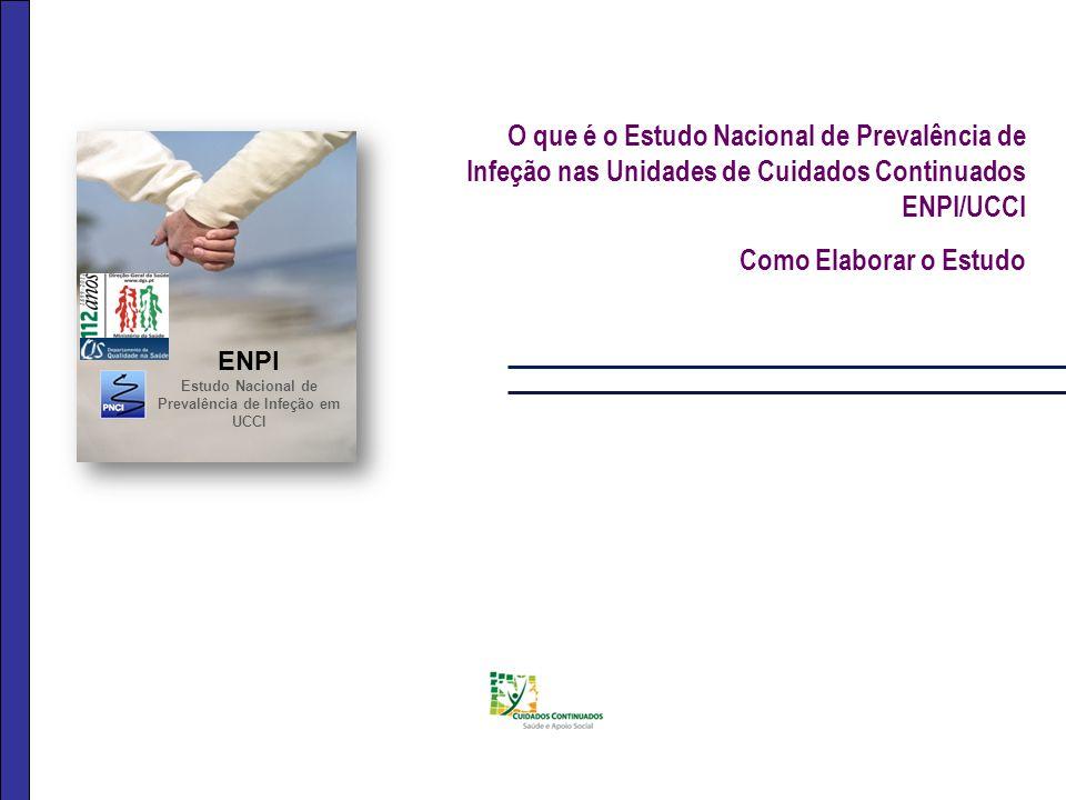 Estudo Nacional de Prevalência de Infeção em UCCI
