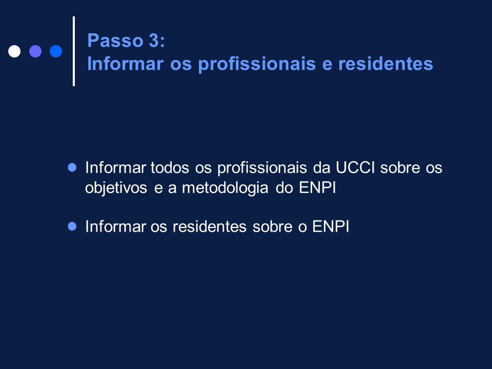 Passo 3: Informar os profissionais e residentes