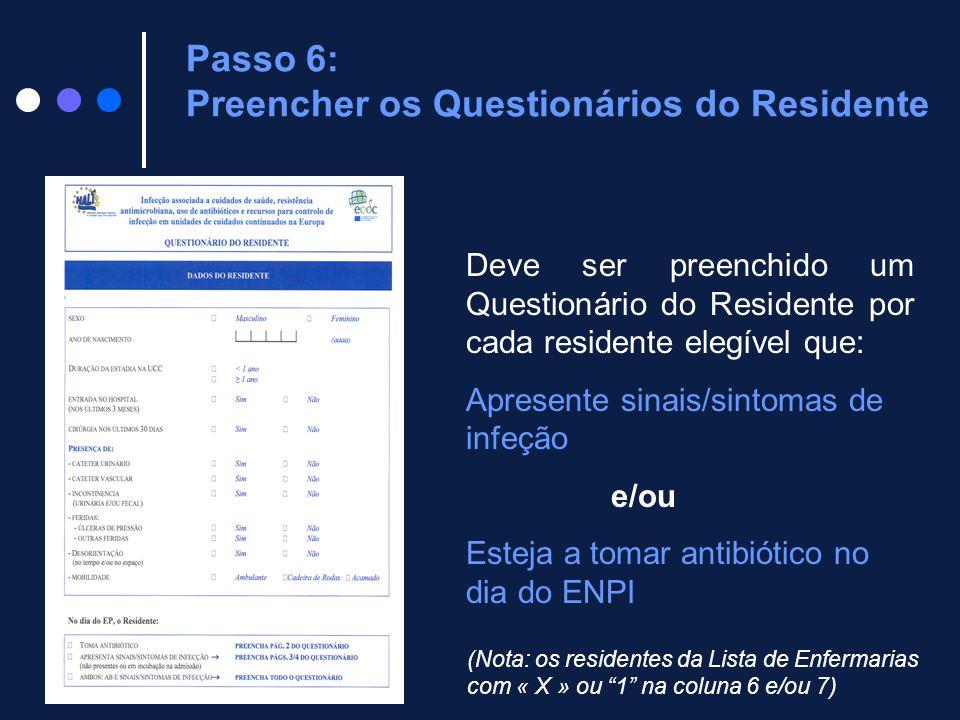 Passo 6: Preencher os Questionários do Residente