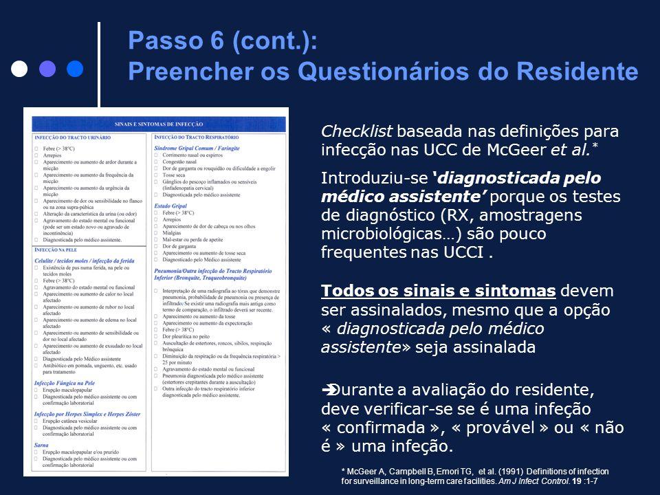 Passo 6 (cont.): Preencher os Questionários do Residente