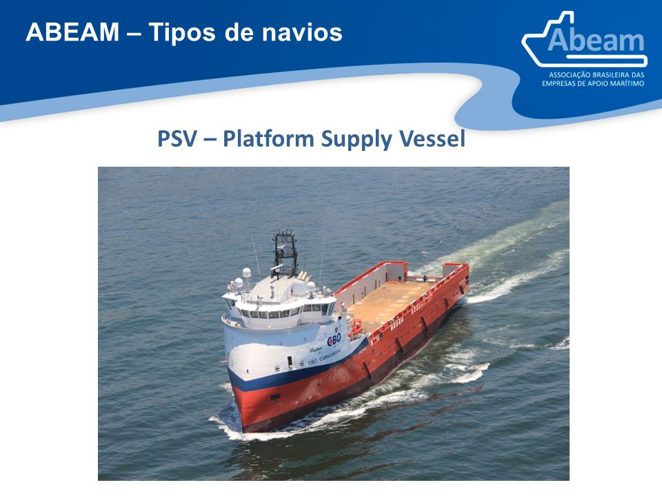 ABEAM – Tipos de navios PSV – Platform Supply Vessel