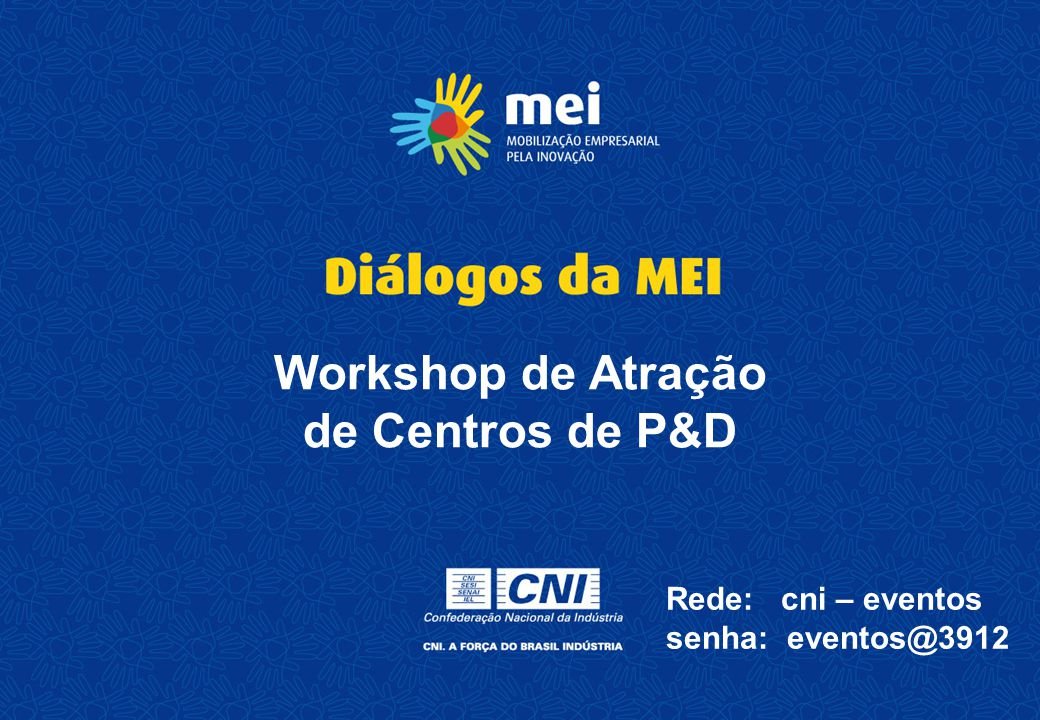 Workshop de Atração de Centros de P&D