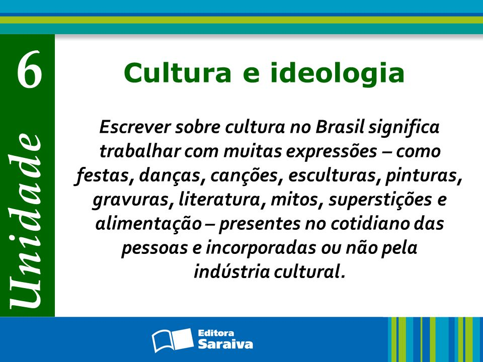 6 Unidade Cultura e ideologia