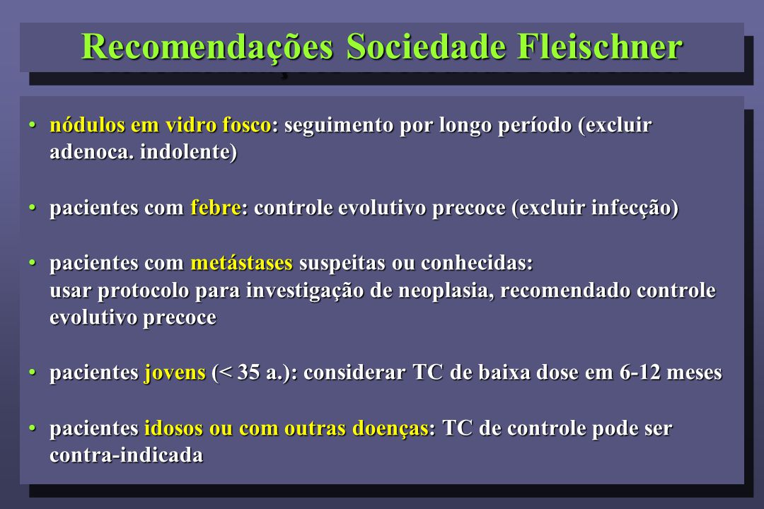 Recomendações Sociedade Fleischner