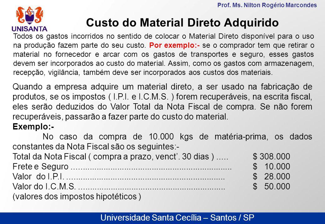 Custo do Material Direto Adquirido